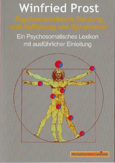 Psychosomatische Deutung und Auflösung